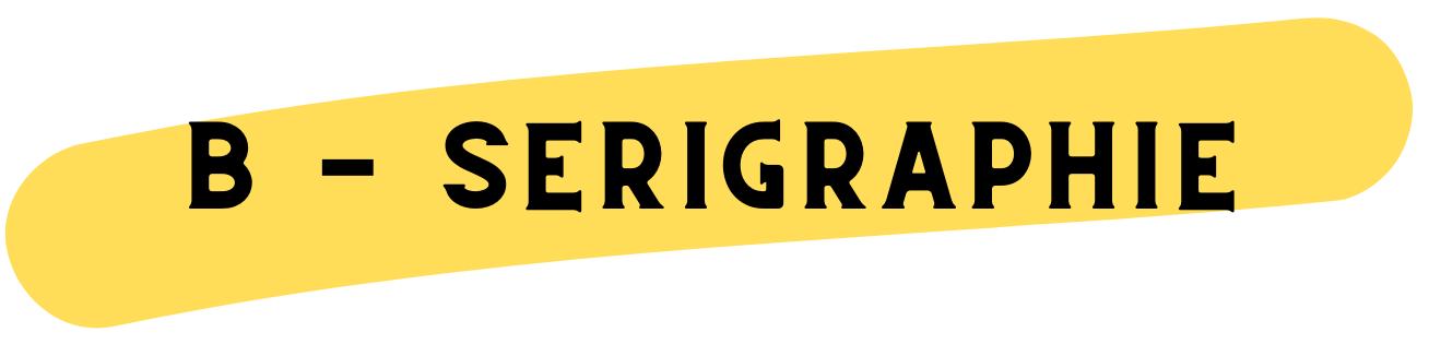 Bourgeois Sérigraphie